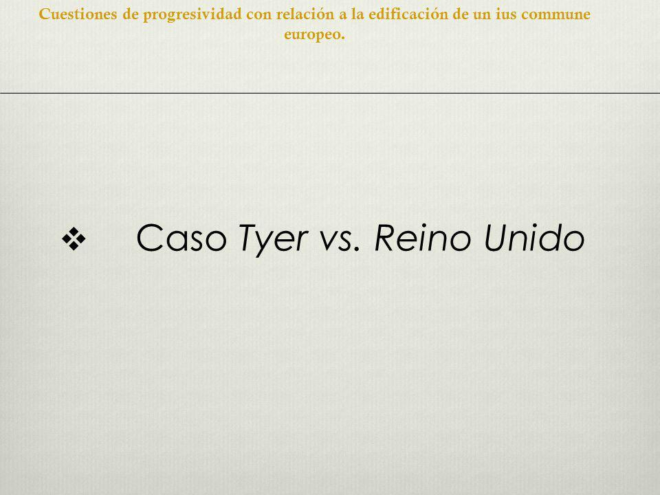 Caso Tyer vs.