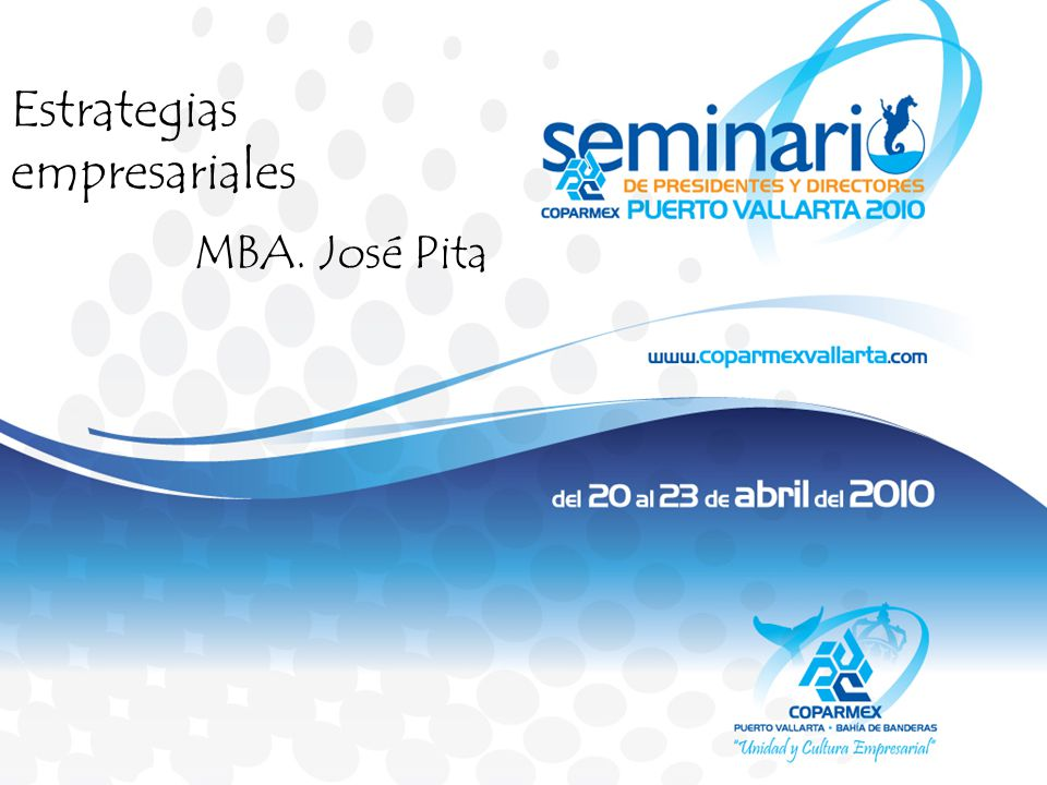 Estrategias empresariales MBA. José Pita