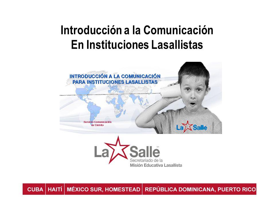 Introducción a la Comunicación En Instituciones Lasallistas