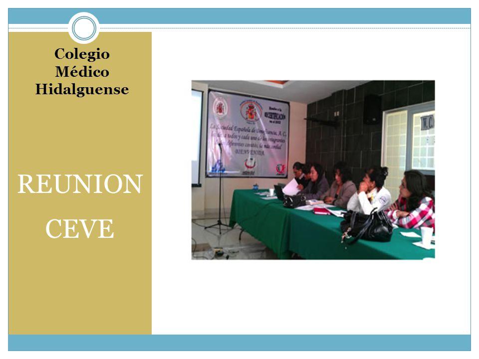 Colegio Médico Hidalguense REUNION CEVE