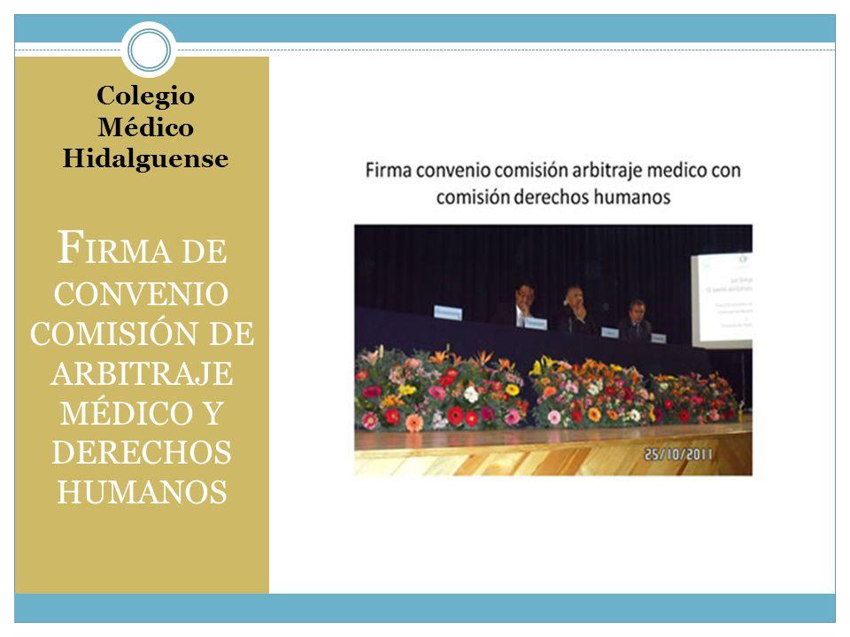CAMBIO DE MESA DIRECTIVA ASOCIACIÓN MEDICA DE ACTOPAN Colegio Médico Hidalguense