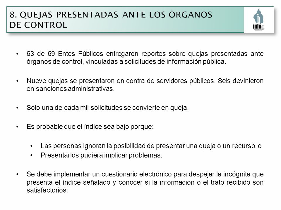 63 de 69 Entes Públicos entregaron reportes sobre quejas presentadas ante órganos de control, vinculadas a solicitudes de información pública.