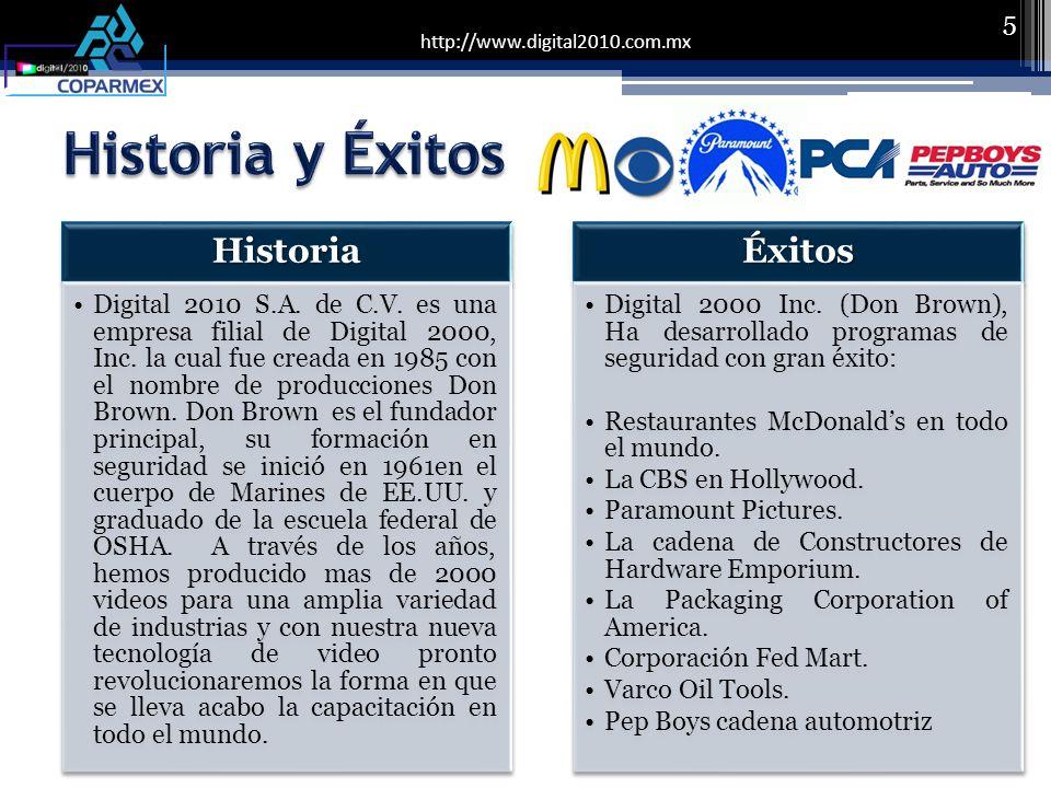5Historia Digital 2010 S.A. de C.V. es una empresa filial de Digital 2000, Inc.
