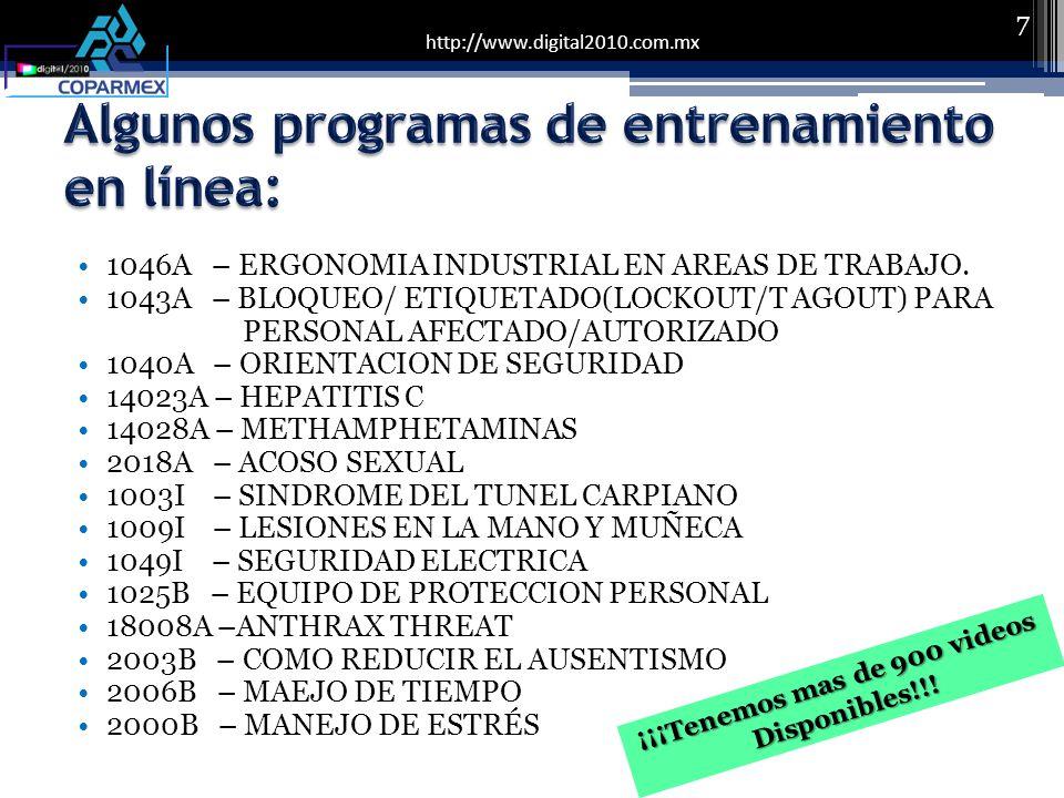 http://www.digital2010.com.mx 1046A – ERGONOMIA INDUSTRIAL EN AREAS DE TRABAJO.