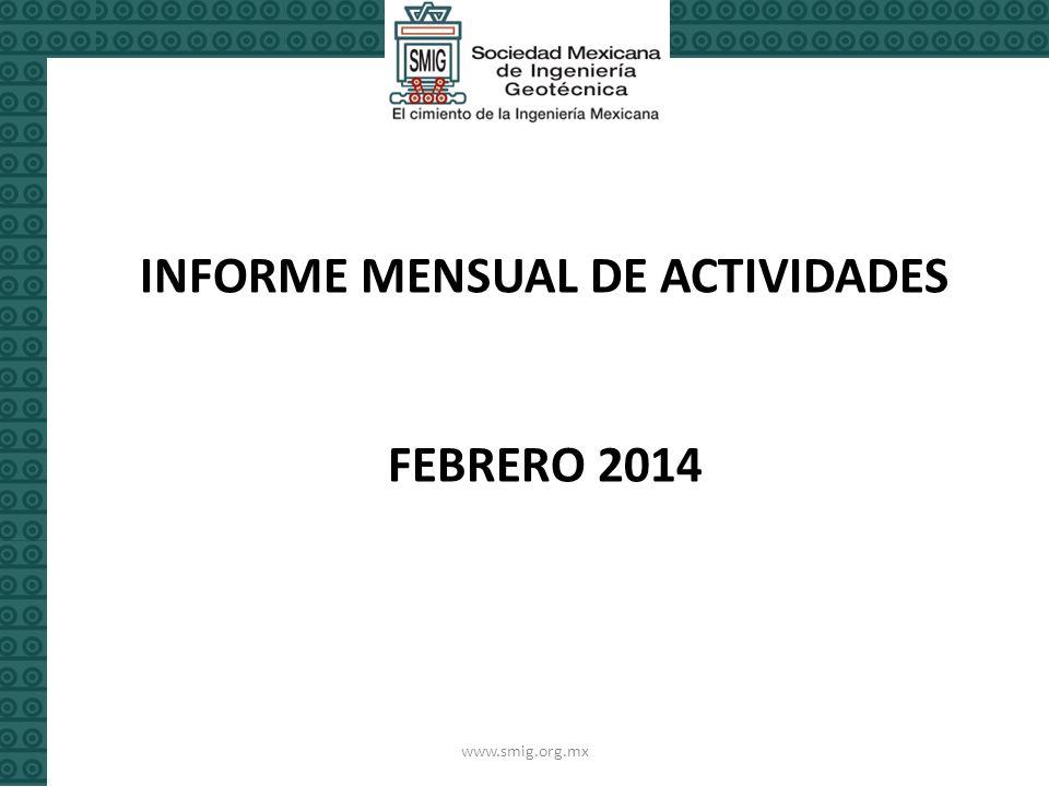 www.smig.org.mx INFORME MENSUAL DE ACTIVIDADES FEBRERO 2014