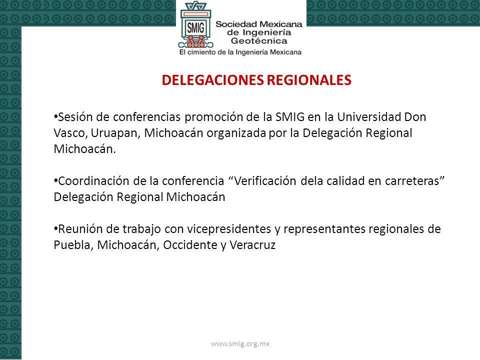 www.smig.org.mx DELEGACIONES REGIONALES Sesión de conferencias promoción de la SMIG en la Universidad Don Vasco, Uruapan, Michoacán organizada por la Delegación Regional Michoacán.