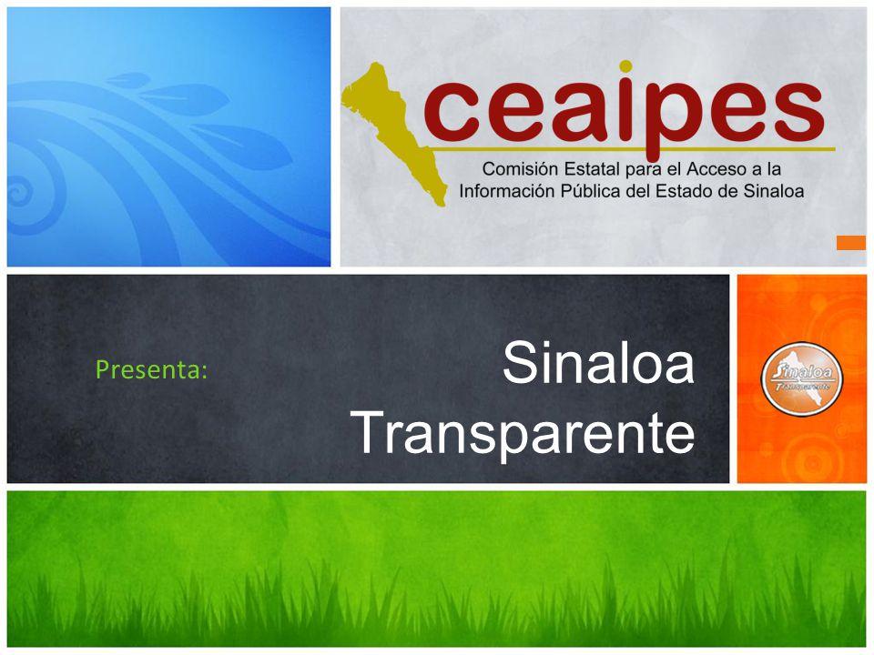 Sinaloa Transparente Presenta: