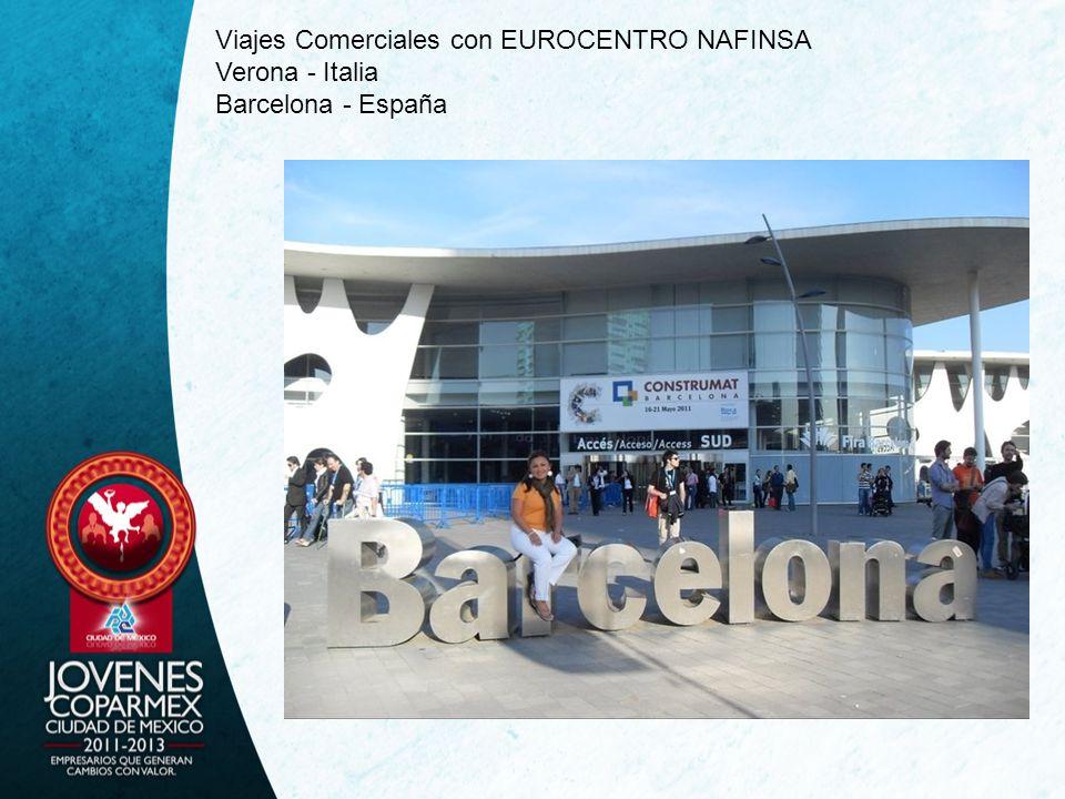 Viajes Comerciales con EUROCENTRO NAFINSA Verona - Italia Barcelona - España