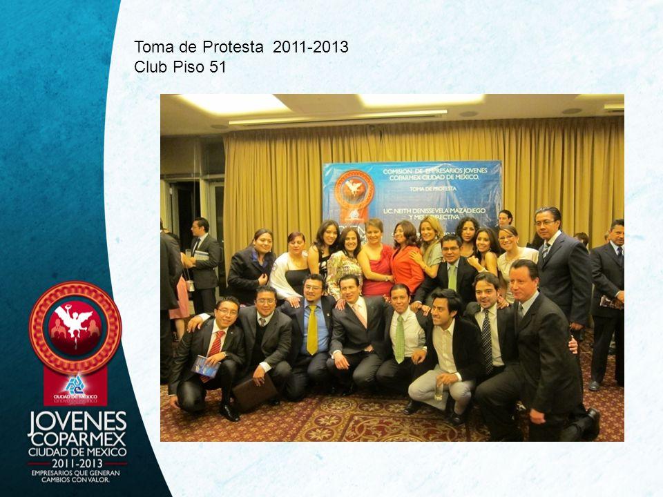Toma de Protesta 2011-2013 Club Piso 51