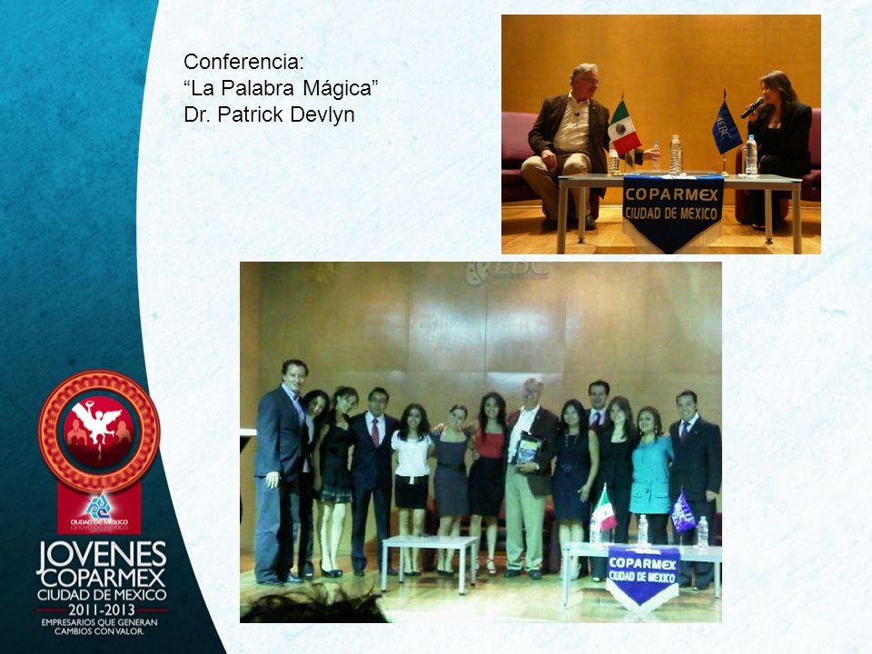 Conferencia: La Palabra Mágica Dr. Patrick Devlyn