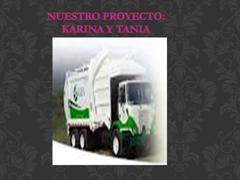 PROYECTO:TRAER UN CAMIÓN DE BASURA Nosotras elegimos como proyecto traer a un camión de basura para no seguir contaminando el medio ambiente al estar quemando la basura porque debido a que la basura se a estado quemando seguimos dañando al planeta.