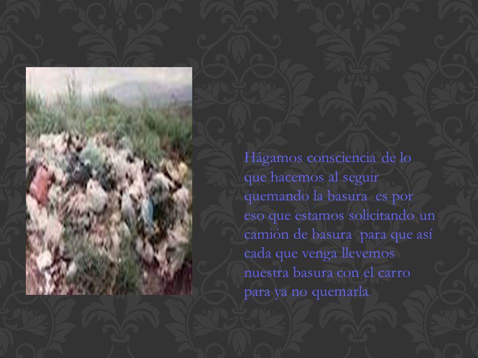 Es muy importante que nosotros como seres humanos también aprendamos a separar la basura.