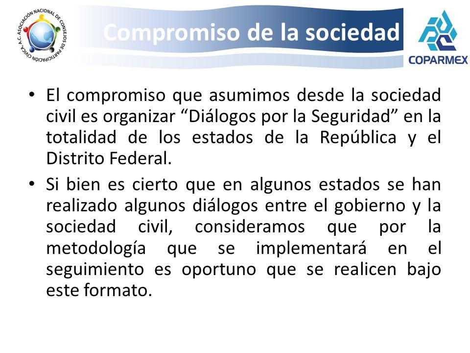 El compromiso que asumimos desde la sociedad civil es organizar Diálogos por la Seguridad en la totalidad de los estados de la República y el Distrito