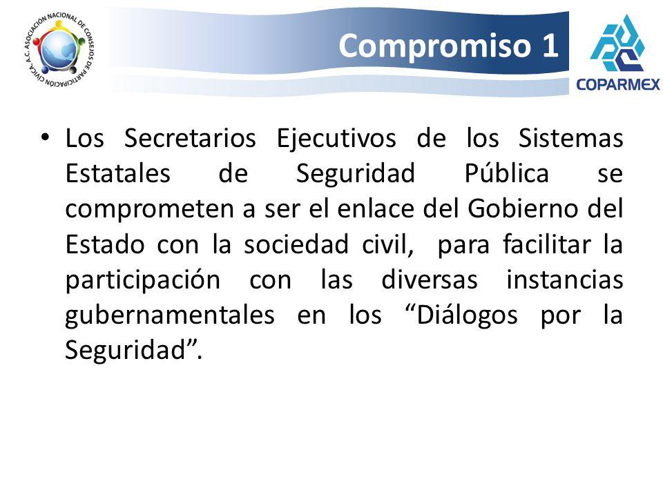 Los Secretarios Ejecutivos de los Sistemas Estatales de Seguridad Pública se comprometen a ser el enlace del Gobierno del Estado con la sociedad civil