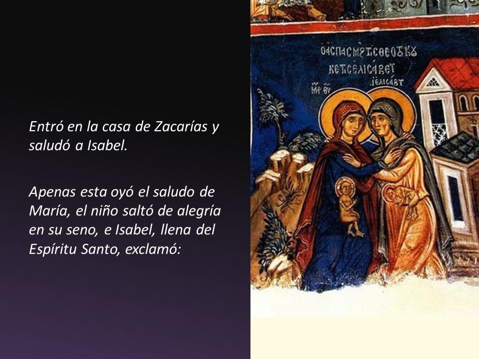 Entró en la casa de Zacarías y saludó a Isabel.