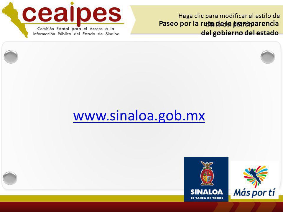 www.sinaloa.gob.mx Paseo por la ruta de la transparencia del gobierno del estado