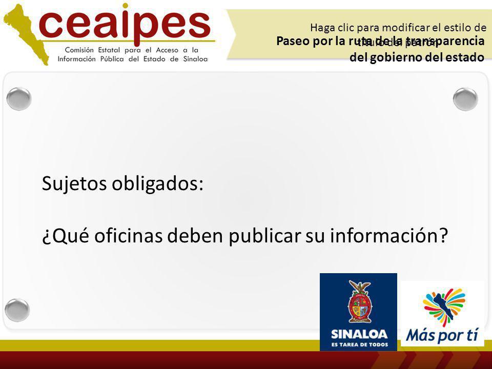 Sujetos obligados: ¿Qué oficinas deben publicar su información.