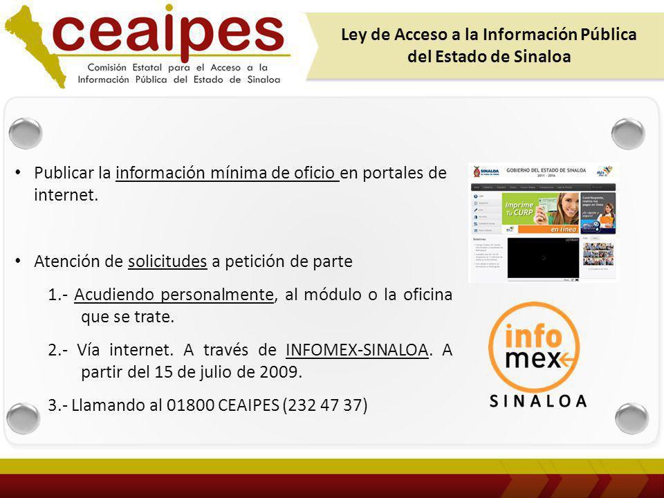 Publicar la información mínima de oficio en portales de internet.