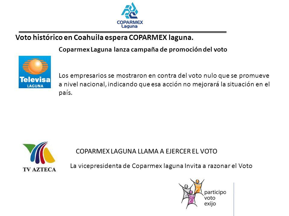 Voto histórico en Coahuila espera COPARMEX laguna.