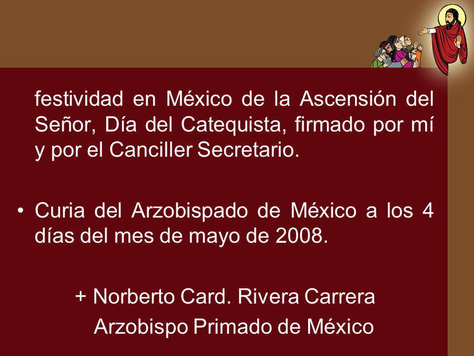 festividad en México de la Ascensión del Señor, Día del Catequista, firmado por mí y por el Canciller Secretario. Curia del Arzobispado de México a lo