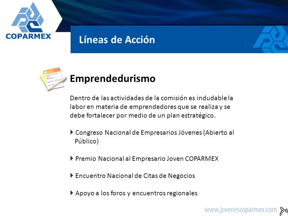 Emprendedurismo Dentro de las actividades de la comisión es indudable la labor en materia de emprendedores que se realiza y se debe fortalecer por med