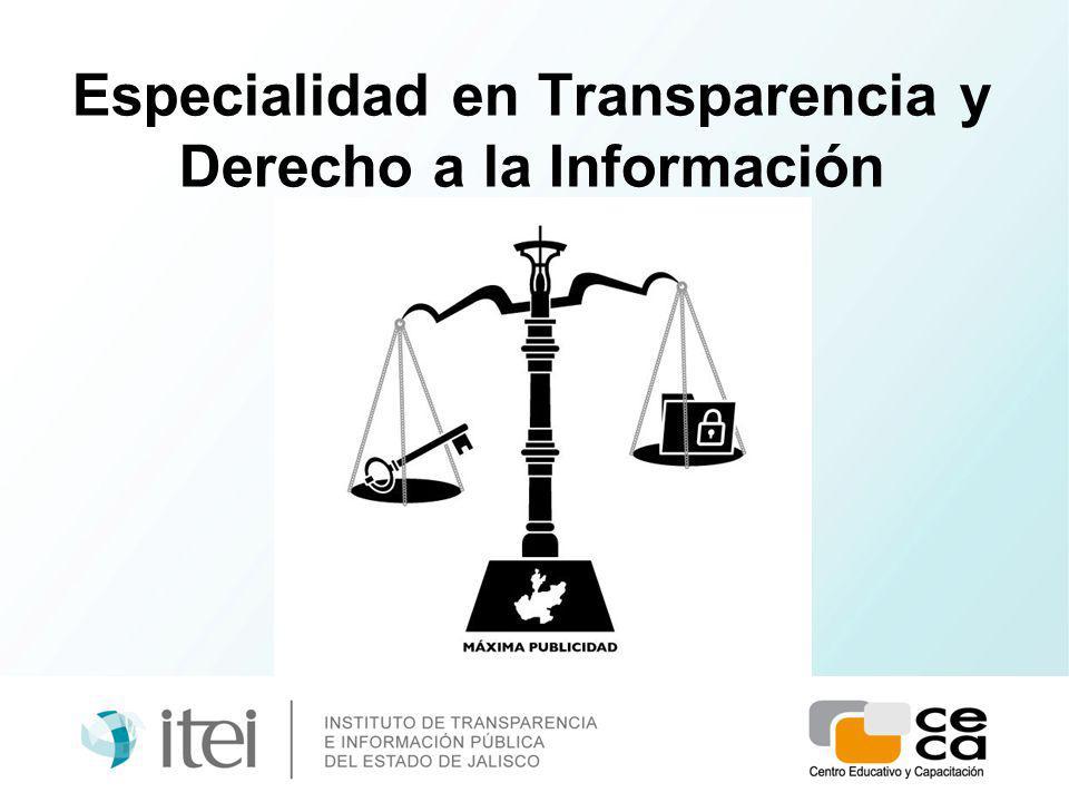 Especialidad en Transparencia y Derecho a la Información