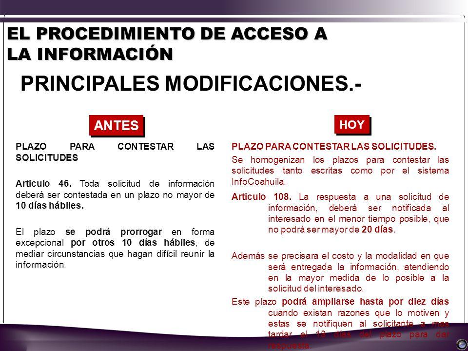 EL PROCEDIMIENTO DE ACCESO A LA INFORMACIÓN PRINCIPALES MODIFICACIONES.- PLAZO PARA CONTESTAR LAS SOLICITUDES Articulo 46.