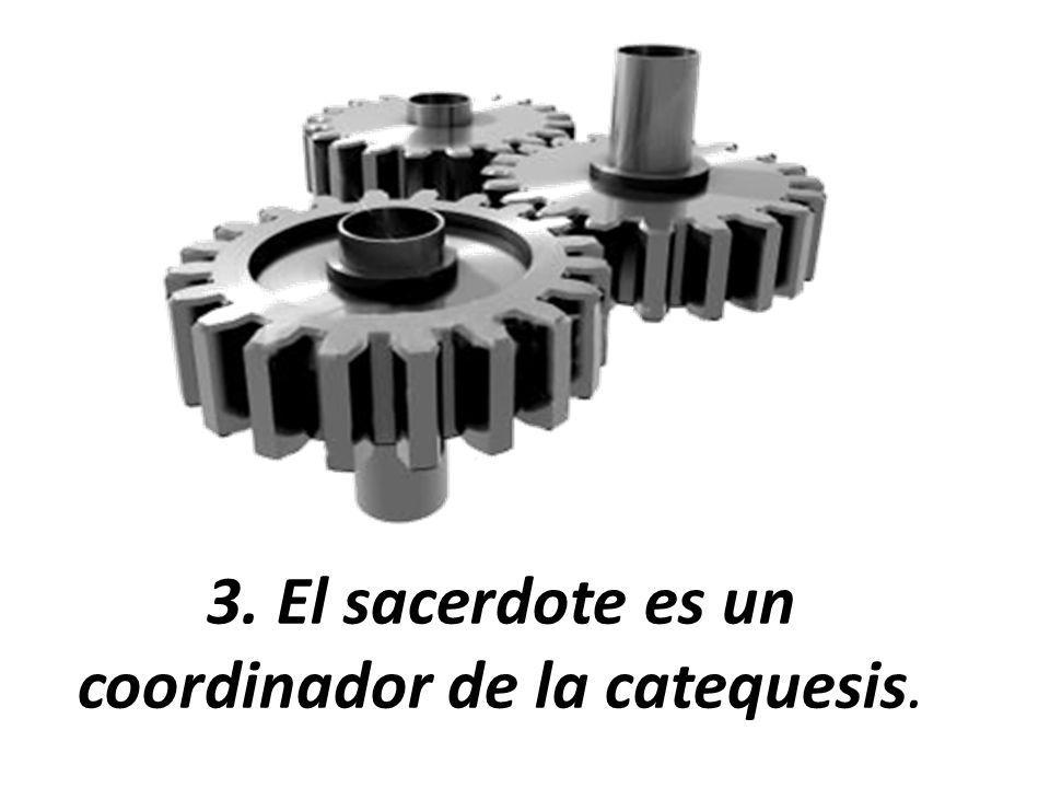 Le corresponde al presbítero orientar, en la acción catequética de su parroquia, la pedagogía propia de la fe (Card.