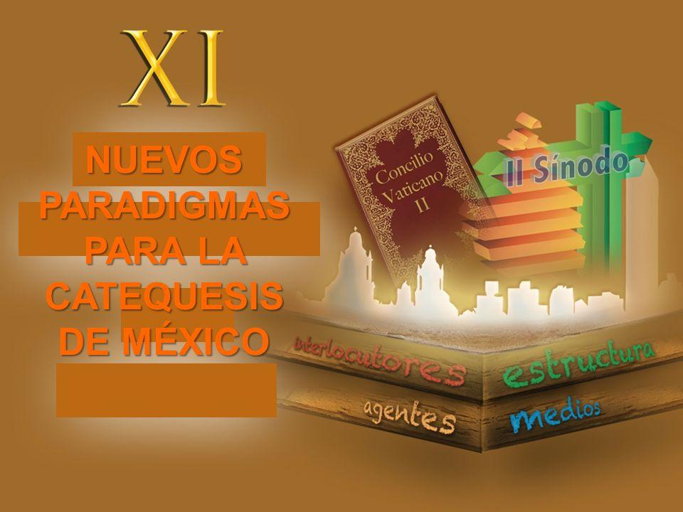 NUEVOS PARADIGMAS PARA LA CATEQUESIS DE MÉXICO