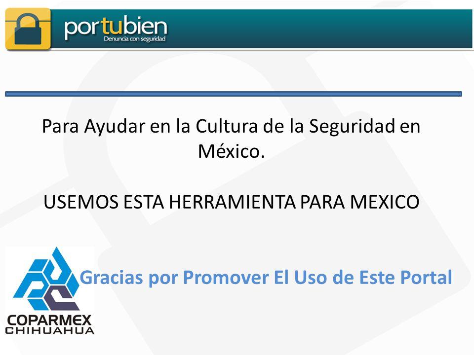 Para Ayudar en la Cultura de la Seguridad en México.