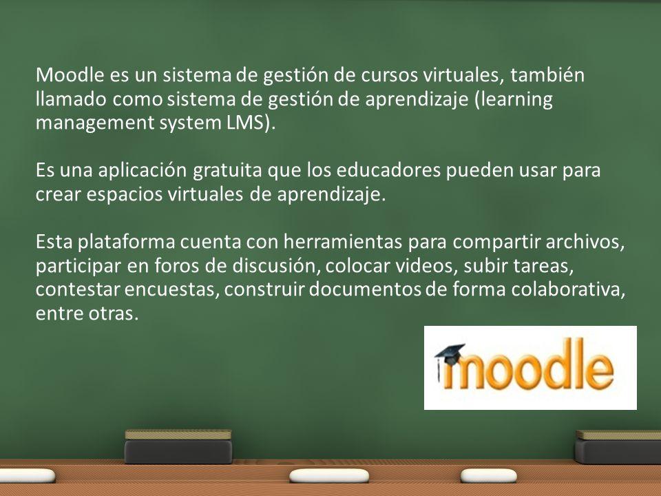 Moodle es un sistema de gestión de cursos virtuales, también llamado como sistema de gestión de aprendizaje (learning management system LMS).