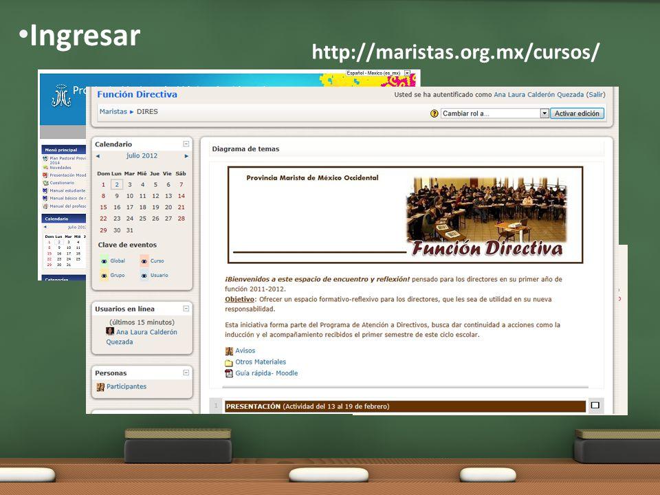 Ingresar http://maristas.org.mx/cursos/
