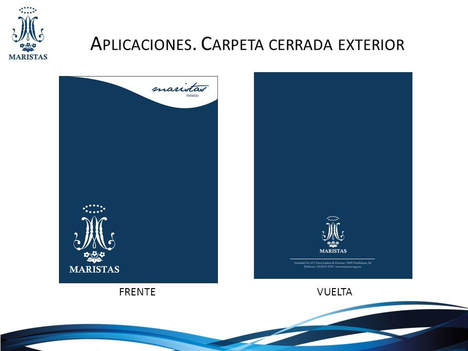 A PLICACIONES. C ARPETA CERRADA EXTERIOR FRENTEVUELTA