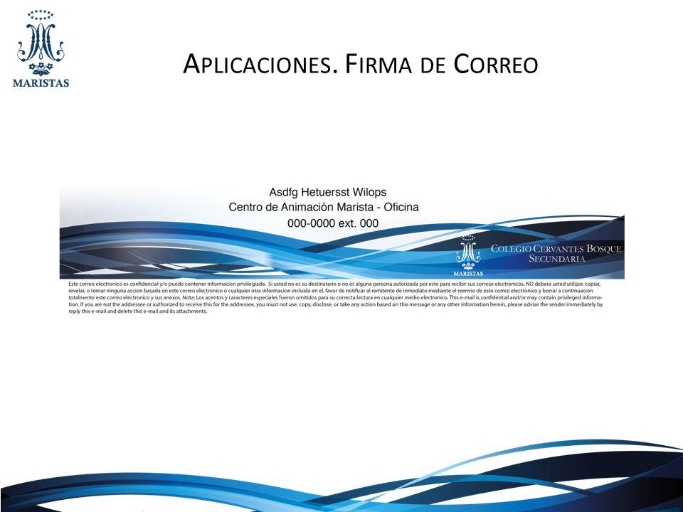 A PLICACIONES. F IRMA DE C ORREO
