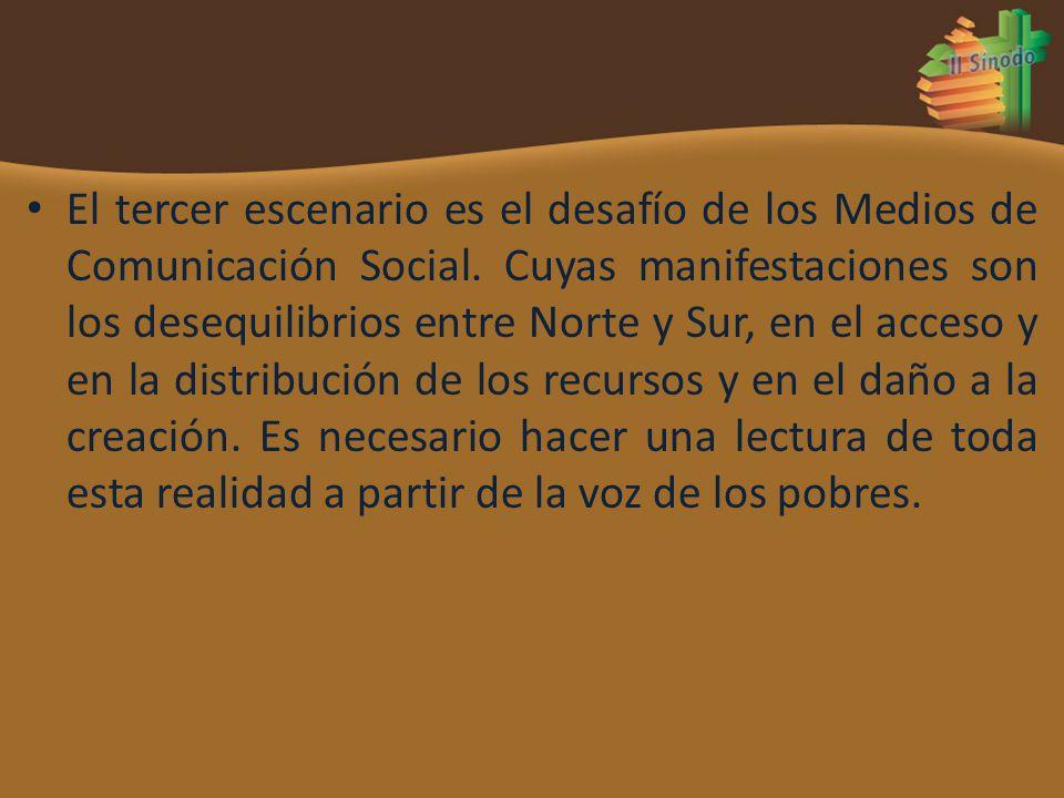 El tercer escenario es el desafío de los Medios de Comunicación Social. Cuyas manifestaciones son los desequilibrios entre Norte y Sur, en el acceso y