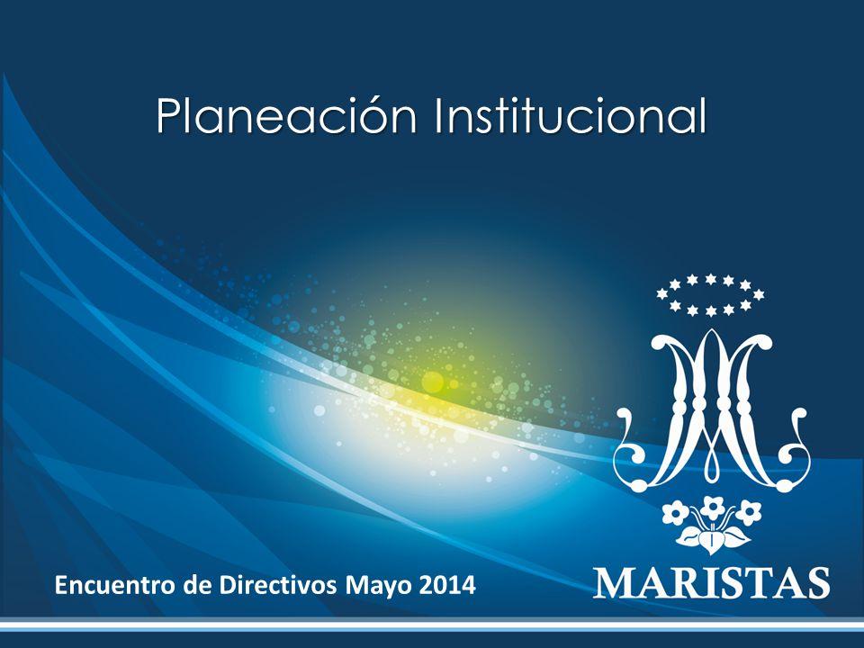 Planeación Institucional Encuentro de Directivos Mayo 2014
