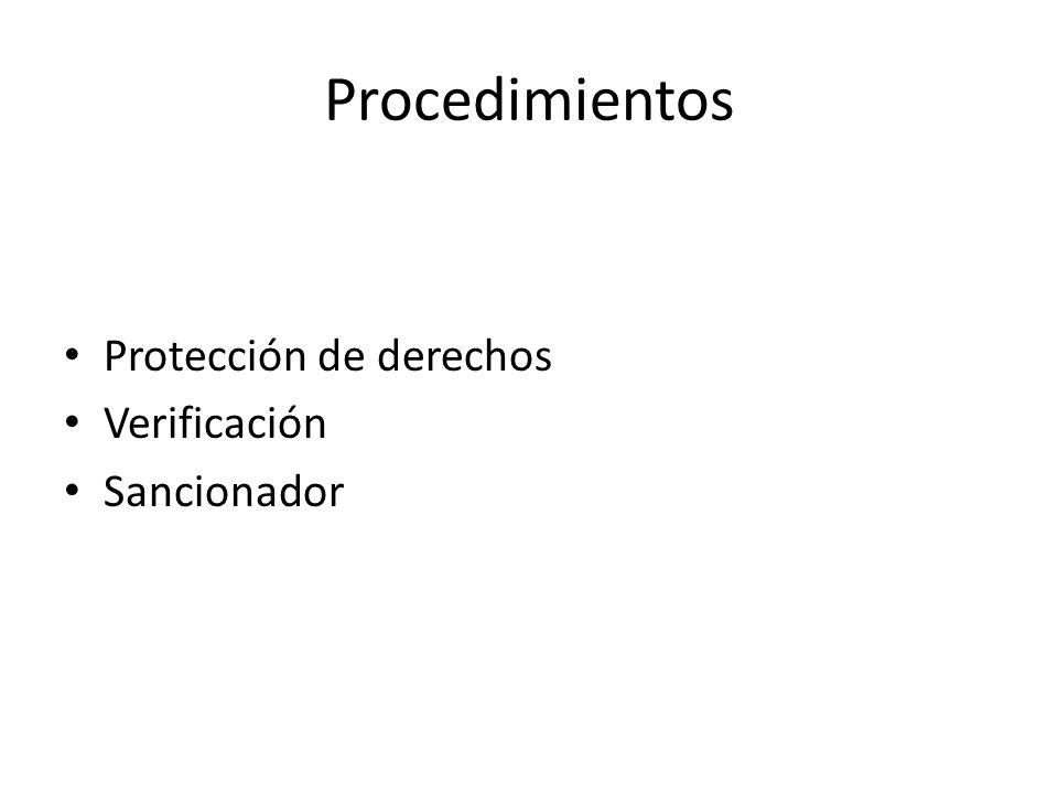 Procedimientos Protección de derechos Verificación Sancionador