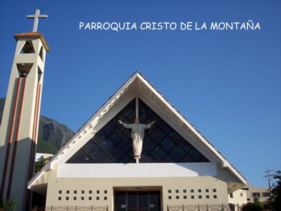 PARROQUIA CRISTO DE LA MONTAÑA
