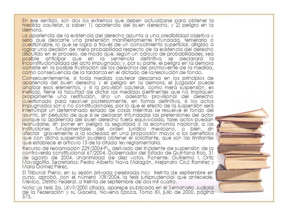 De acuerdo con el texto transcrito, la apariencia del buen derecho consiste fundamentalmente en la presunción que debe formarse el juzgador partiendo de las manifestaciones de las partes y las pruebas ofrecidas por las mismas, con el objeto de configurar una opinión previa relativa a la juricidad del acto combatido mediante el juicio de garantías en el que se actúa, tomando en cuenta las consecuencias indeseables de una posible demora en el otorgamiento de la medida cautelar solicitada.