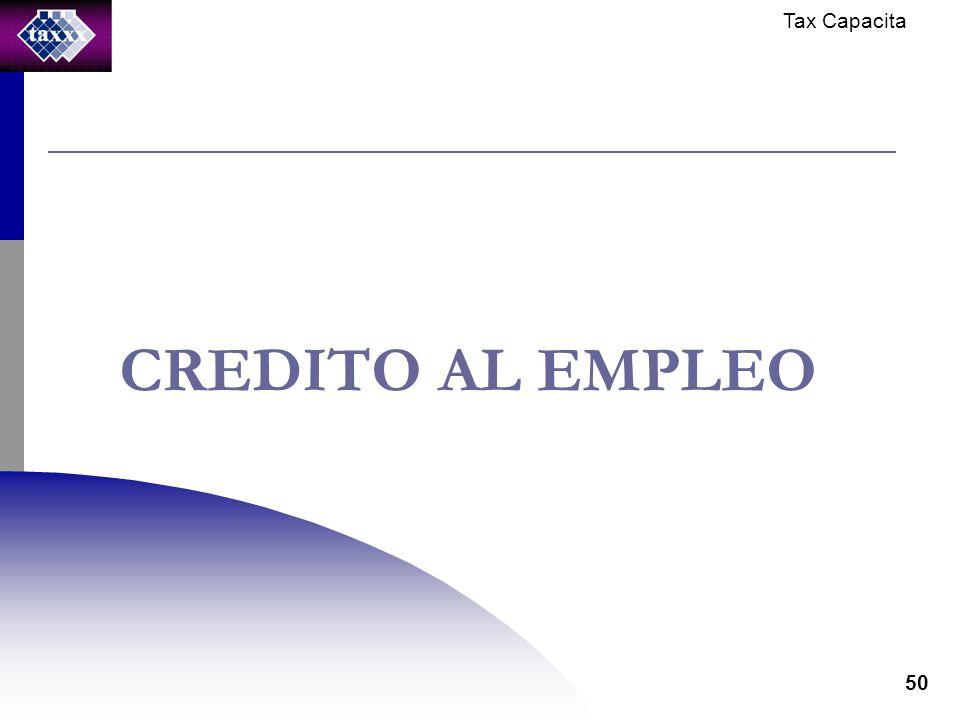 Tax Capacita 50 CREDITO AL EMPLEO