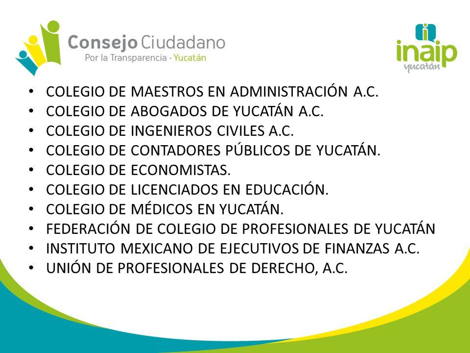 COLEGIO DE MAESTROS EN ADMINISTRACIÓN A.C. COLEGIO DE ABOGADOS DE YUCATÁN A.C.