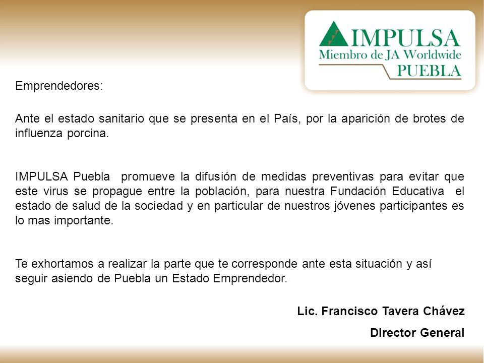 Emprendedores: Ante el estado sanitario que se presenta en el País, por la aparición de brotes de influenza porcina. IMPULSA Puebla promueve la difusi