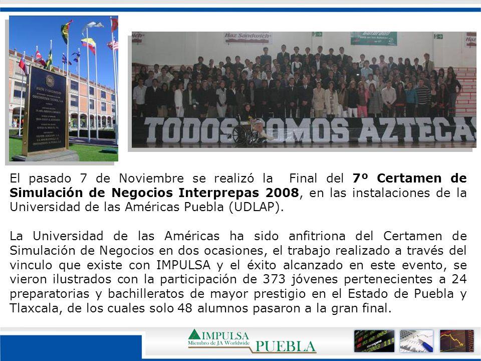 El pasado 7 de Noviembre se realizó la Final del 7º Certamen de Simulación de Negocios Interprepas 2008, en las instalaciones de la Universidad de las Américas Puebla (UDLAP).