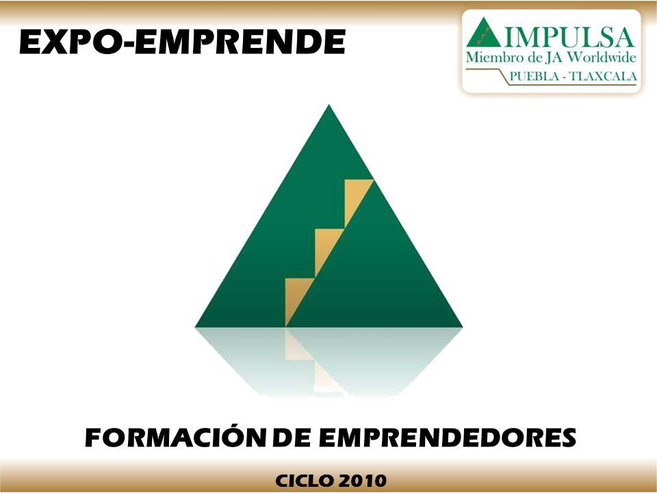 EXPO-EMPRENDE FORMACIÓN DE EMPRENDEDORES CICLO 2010
