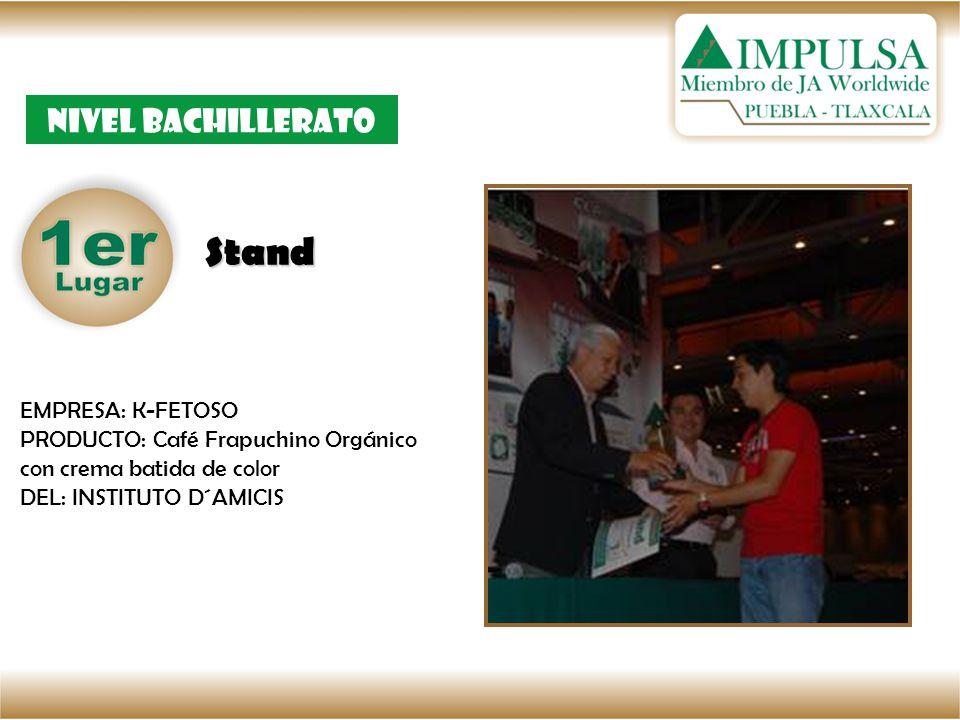 Stand Nivel bachillerato EMPRESA: K-FETOSO PRODUCTO: Café Frapuchino Orgánico con crema batida de color DEL: INSTITUTO D´AMICIS