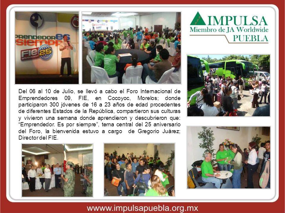 Del 06 al 10 de Julio, se llevó a cabo el Foro Internacional de Emprendedores 09, FIE, en Cocoyoc, Morelos; donde participaron 300 jóvenes de 16 a 23