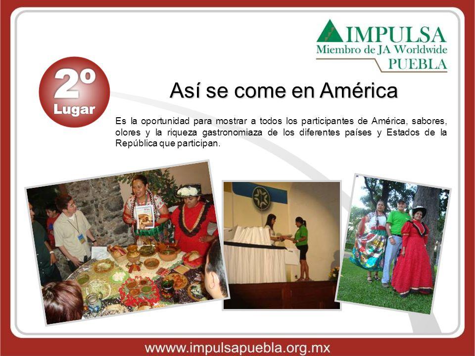 Así se come en América Es la oportunidad para mostrar a todos los participantes de América, sabores, olores y la riqueza gastronomiaza de los diferent