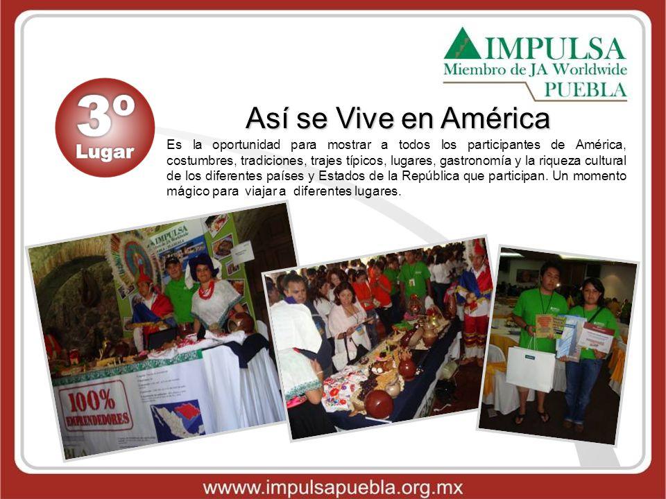 Así se Vive en América Es la oportunidad para mostrar a todos los participantes de América, costumbres, tradiciones, trajes típicos, lugares, gastrono