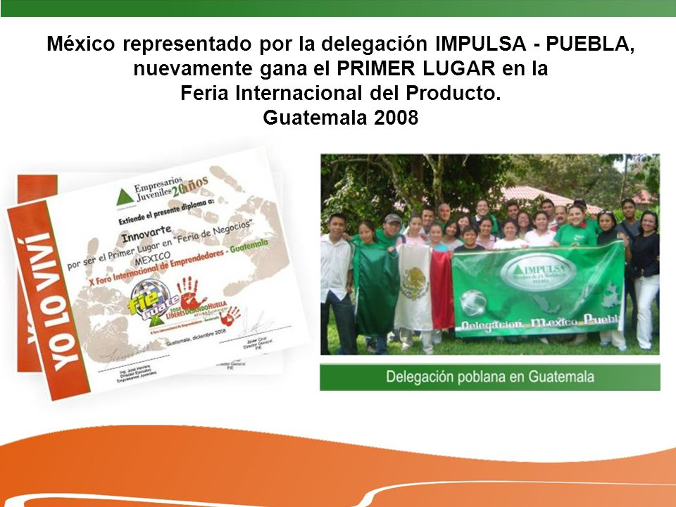 México representado por la delegación IMPULSA - PUEBLA, nuevamente gana el PRIMER LUGAR en la Feria Internacional del Producto.