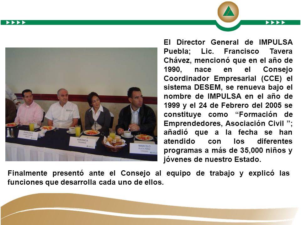 El Director General de IMPULSA Puebla; Lic.